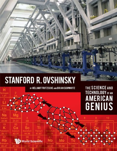 The Science and Technology of an American Genius: Stanford R. Ovshinsky (Hardback)
