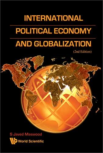 9789812818720: International Political Economy And Globalization