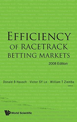 9789812819185: Efficiency Of Racetrack Betting Markets (2008 Edition) (World Scientific Handbook in Financial Economics Series)
