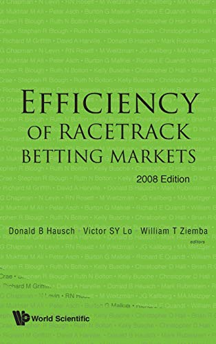 9789812819185: Efficiency Of Racetrack Betting Markets (2008 Edition)