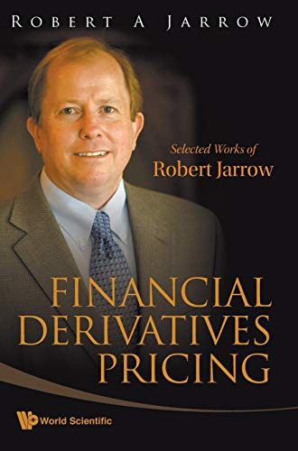 9789812819208: Financial Derivatives Pricing: Selected Works of Robert Jarrow