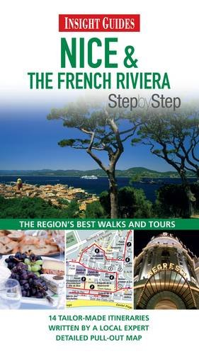 9789812821096: Insight Guides: Nice & The French Riviera Step By Step (Insight Step by Step)