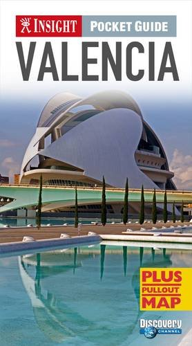 Insight Pocket Guide: Valencia (Insight Pocket Guides: APA Publications Limited
