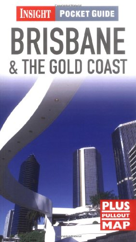 9789812821393: Brisbane and the Gold Coast Insight Pocket Guide (Insight Pocket Guides)