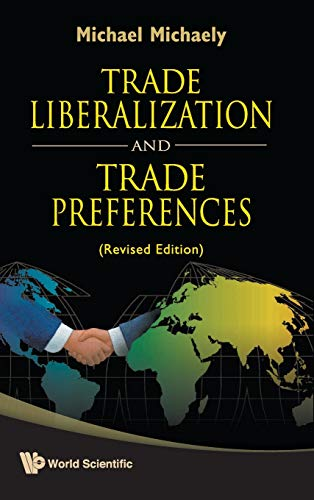 9789812832290: Trade Liberalization and Trade Preferences