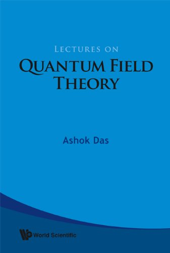9789812832856: Lectures on Quantum Field Theory