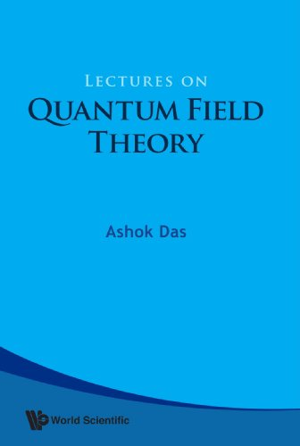 9789812832863: Lectures of Quantum Field Theory