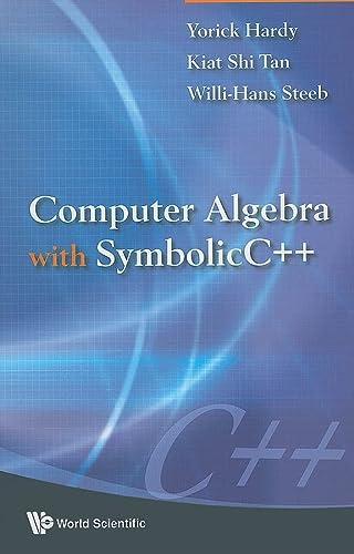 9789812833600: Computer Algebra with Symbolicc++