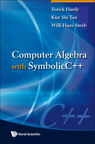 9789812833617: Computer Algebra With Symbolic C++