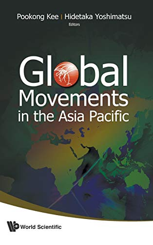 Global Movements In The Asia Pacific: Kee, Pookong