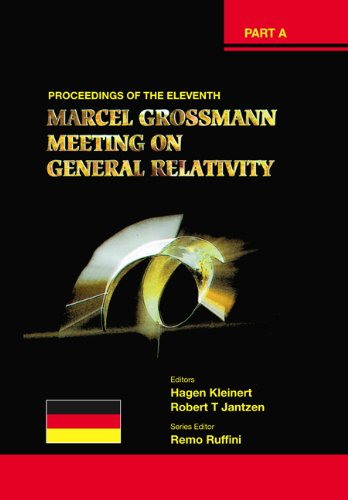 Eleventh Marcel Grossmann Meeting, The: On Recent