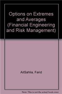 9789812834676: Options on Extremes and Averages (Financial Engineering and Risk Management - Volume 3)