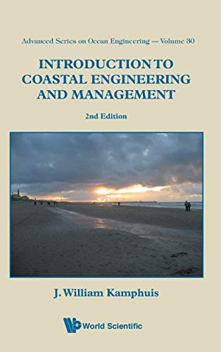 9789812834843: Introduction to Coastal Engineering and Management (2nd Edition) (Advanced Series On Ocean Engineering)