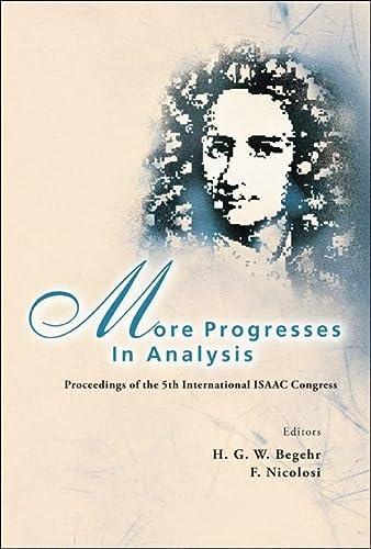 More Progresses in Analysis: Proceedings of the 5th International ISAAC Congress (Hardback)