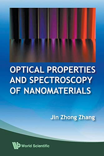 9789812836656: Optical Properties And Spectroscopy Of Nanomaterials