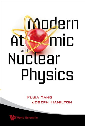 9789812836786: Modern Atomic and Nuclear Physics