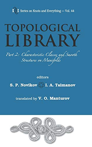 9789812836861: Topological Library: Part 2: Characteristic Classes and Smooth Structures on Manifolds (Series on Knots and Everything)