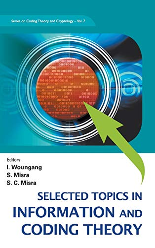 9789812837165: Selected Topics in Information and Coding Theory (Series on Coding Theory and Cryptology)