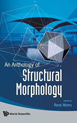 9789812837202: Anthology Of Structural Morphology, An