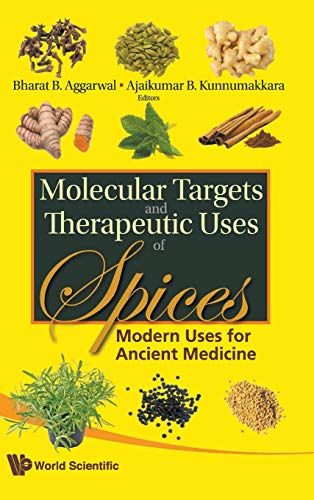 9789812837905: Molecular Targets and Therapeutic Uses of Spices: Modern Uses for Ancient Medicine