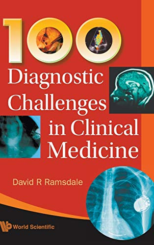 9789812839398: 100 Diagnostic Challenges In Clinical Medicine