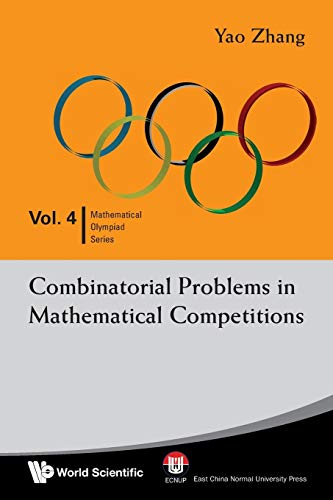 9789812839497: Combinatorial Problems in Mathematical Competitions (Mathematical Olympiad)