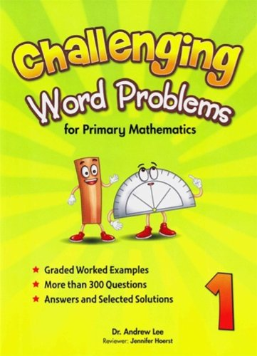 9789812855299: Challenging Word Problems for Primary Mathematics, Level 1