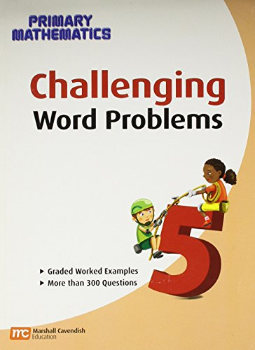 Challenging Word Problems, Grade 5 (Primary Mathematics)