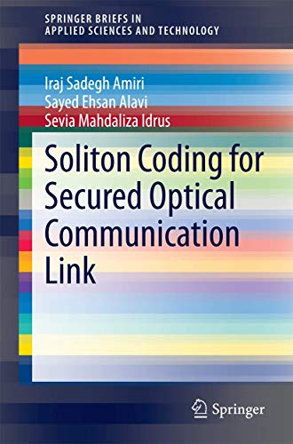 Soliton Coding for Secured Optical Communication Link (SpringerBriefs in Applied Sciences and ...