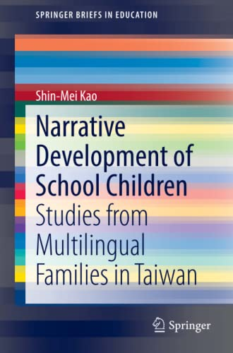 Narrative Development of School Children: Shin-Mei Kao