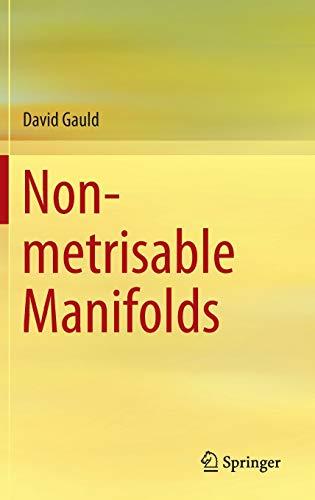9789812872562: Non-metrisable Manifolds