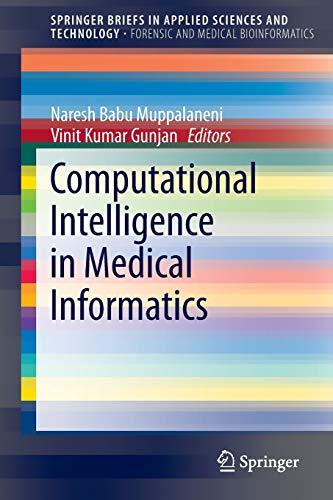 Computational Intelligence in Medical Informatics: Naresh Babu Muppalaneni