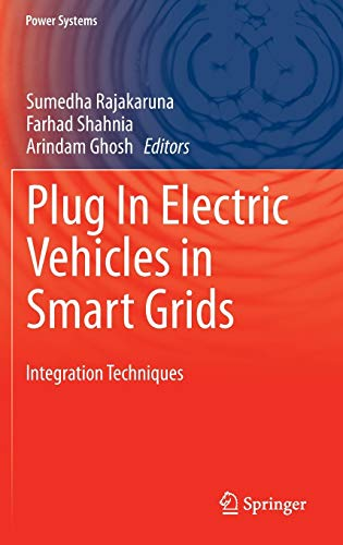 9789812872982: Plug In Electric Vehicles in Smart Grids: Integration Techniques (Power Systems)