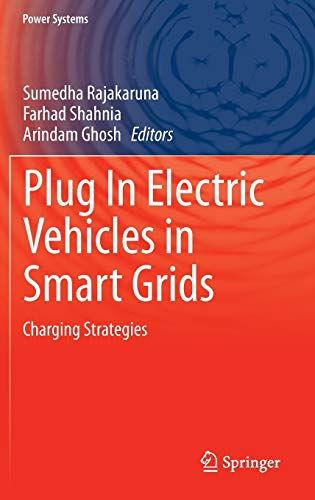 9789812873163: Plug In Electric Vehicles in Smart Grids: Charging Strategies (Power Systems)