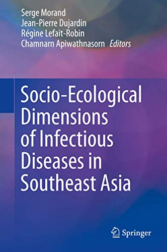 9789812875266: Socio-Ecological Dimensions of Infectious Diseases in Southeast Asia