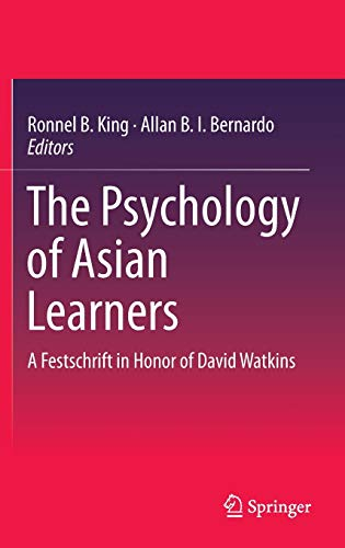 9789812875754: The Psychology of Asian Learners: A Festschrift in Honor of David Watkins