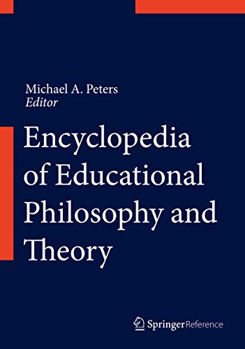 9789812875877: Encyclopedia of Educational Philosophy and Theory (Springer Reference)