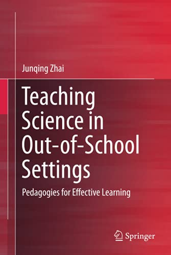 9789812875907: Teaching Science in Out-of-School Settings: Pedagogies for Effective Learning