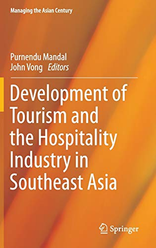 9789812876058: Development of Tourism and the Hospitality Industry in Southeast Asia