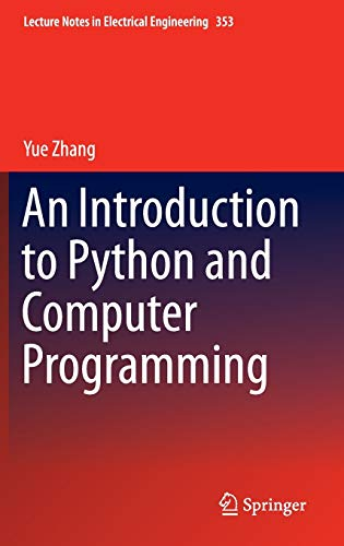 9789812876089: An Introduction to Python and Computer Programming (Lecture Notes in Electrical Engineering)