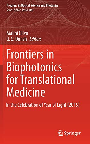 9789812876263: Frontiers in Biophotonics for Translational Medicine: In the Celebration of Year of Light (2015) (Progress in Optical Science and Photonics)
