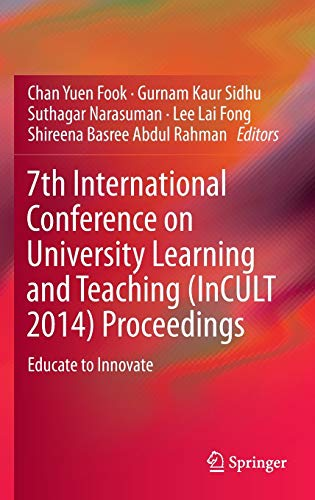 7th International Conference on University Learning and Teaching (InCULT 2014) Proceedings 2016: ...