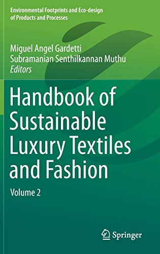 9789812877413: Handbook of Sustainable Luxury Textiles and Fashion