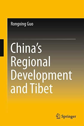 China's Regional Development and Tibet (Hardcover): Rongxing Guo