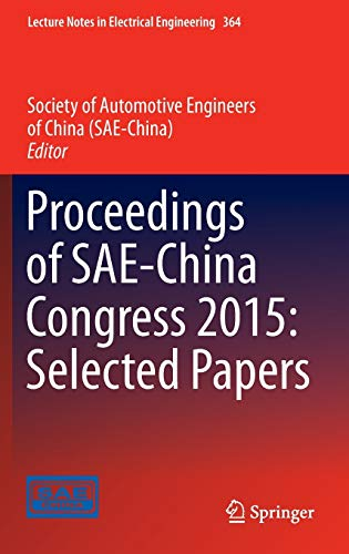 Proceedings of SAE-China Congress 2015: Selected Papers (Lecture Notes in Electrical Engineering): ...