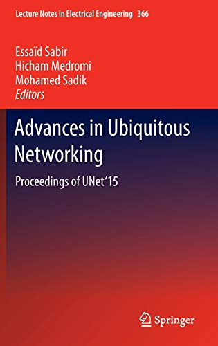 9789812879899: Advances in Ubiquitous Networking: Proceedings of the Unet?15