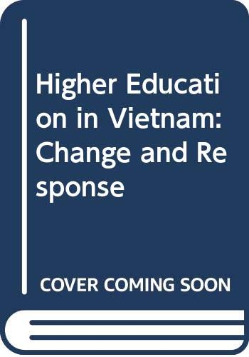 9789813016910: Higher Education in Vietnam: Change and Response