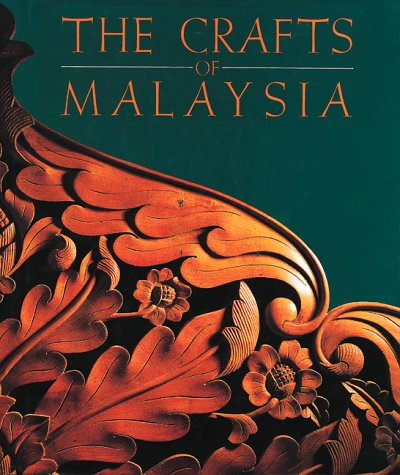 9789813018075: The Crafts of Malaysia