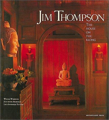 Jim Thompson:The House On The Klong: Warren, William