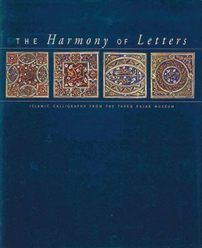 9789813018754: The Harmony of Letters: Islamic Calligraphy from the Tareq Rajab Museum